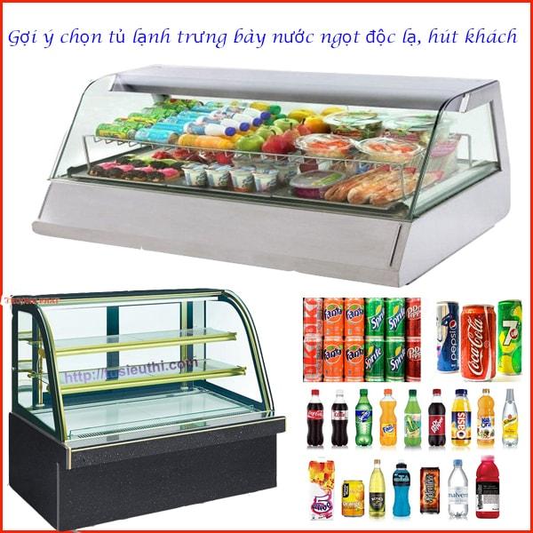 Gợi ý chọn tủ lạnh trưng bày nước ngọt độc lạ, hút khách
