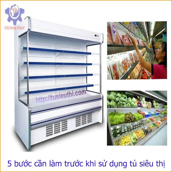 5 bước cần làm trước khi sử dụng tủ siêu thị
