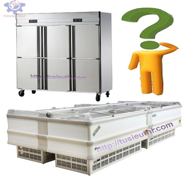 Tủ đông và tủ bảo ôn có gì giống và khác nhau?