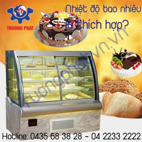 Nhiệt độ tiêu chuẩn tủ trưng bày bánh kem giúp bánh ngon lâu